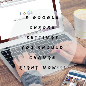 5 Google Chrome Settings You should change Right Now!!! | Chrome Advanced Settings