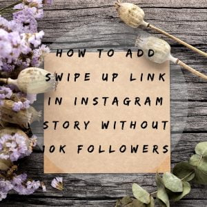 How to Add Swipe up link in Instagram Story without 10k Followers | Secret Instagram Swipe up link trick