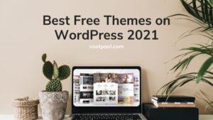 Best Free Themes on WordPress